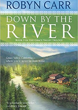 Down by the River by Robyn Carr