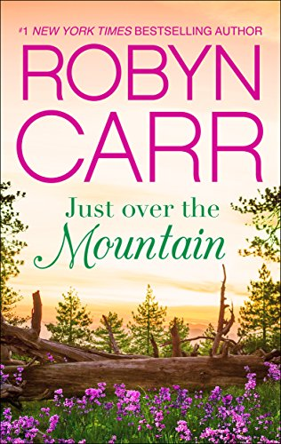 2019: #29 – Just Over the Mountain (Robyn Carr)