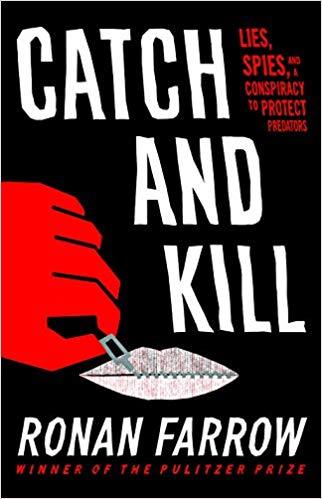 2020: #4 – Catch and Kill (Ronan Farrow)