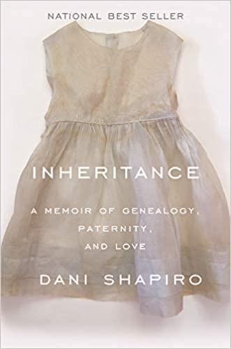 2020: #7 – Inheritance (Dani Shapiro)