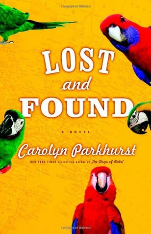 2020: #20 – Lost and Found (Carolyn Parkhurst)