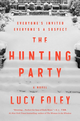 2020: #18 – The Hunting Party (Lucy Foley)