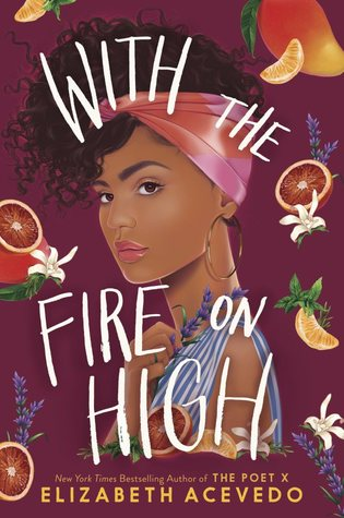 2020: #28 – With the Fire on High (Elizabeth Acevedo)