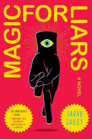 2020: #29 – Magic for Liars (Sarah Gailey)
