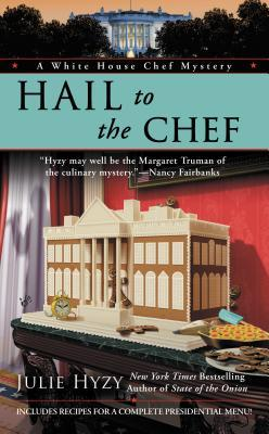2020: #33 – Hail to the Chef (Julie Hyzy)