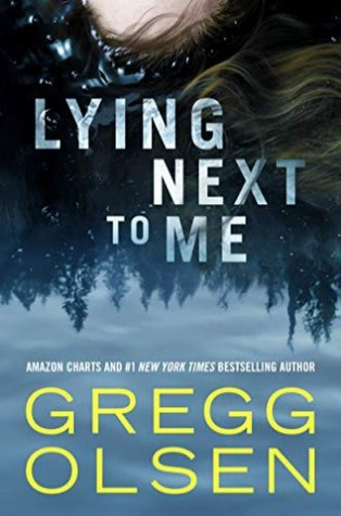 2020: #40 – Lying Next to Me (Gregg Olsen)