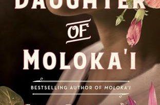 Daughter of Moloka'i by Alan Brennert