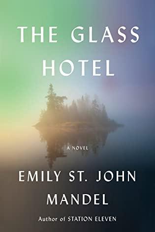 2021: #3 – The Glass Hotel (Emily St. John Mandel)