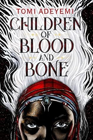 2021: #9 – Children of Blood and Bone (Tomi Adeyemi)