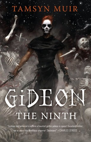2021: #12 – Gideon the Ninth (Tamsyn Muir)