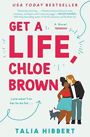 2021: #10 – Get a Life, Chloe Brown (Talia Hibbert)