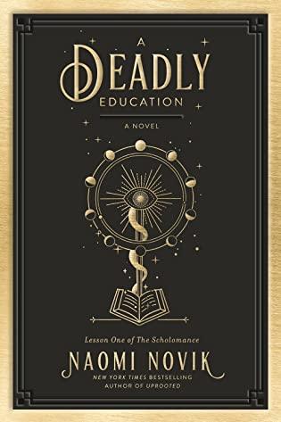 2021: #5 – A Deadly Education (Naomi Novik)