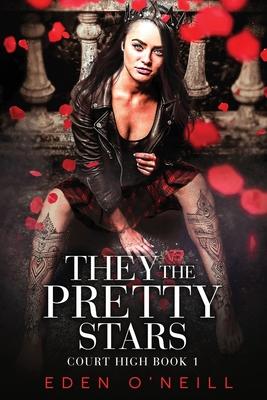 2021: #11 – They the Pretty Stars (Eden O'Neill)
