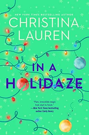 2021: #13 – In a Holidaze (Christina Lauren)