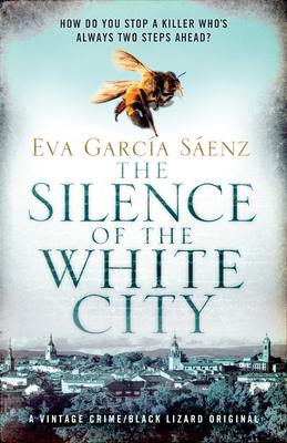 The Silence of the White City by Eva Garcia Saenz de Urturi