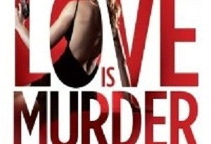 2021: #33 – Love is Murder (edited by Sandra Brown)