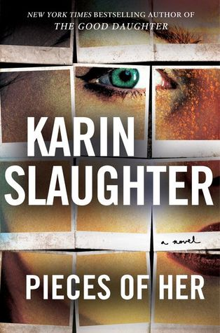 2021: #40 – Pieces of Her (Karin Slaughter)