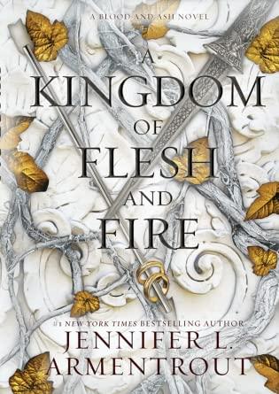 2021: #39 – A Kingdom of Flesh and Fire (Jennifer L. Armentrout)