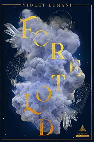 2021: #38 – Foretold (Violet Lumani)